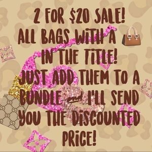 2 for $20 SALE! 👜